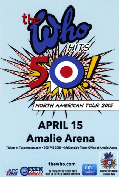 The Who Hit's 50 - USA Tour 2015 - April 15 - Amalie Arena - Tampa, FL USA Flyer