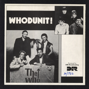 The Who - Whodunit - December 17, 1982