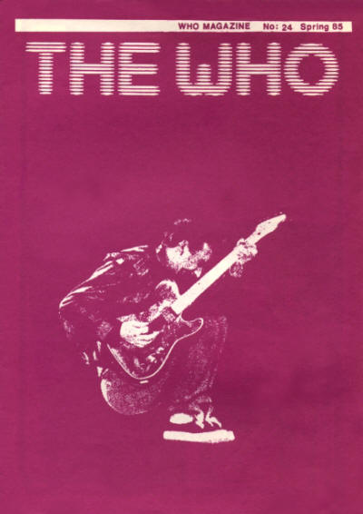 The Who - UK - The Who Magazine #24 - Spring, 1985