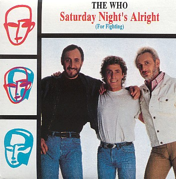 The Who - Saturday Night's Alright For Fighting