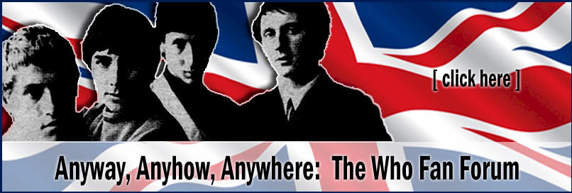 Anyway, Anyhow, Anywhere: The Who Fan Forum